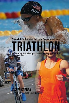 Powerful Fat Burning Juices in Preparation for a Triathlon