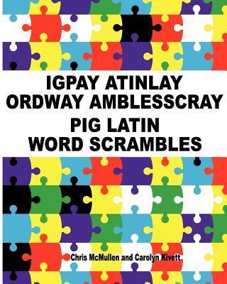 Igpay Atinlay Ordway Amblesscray