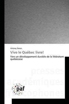Vive le Quebec Livre!