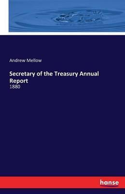 Secretary of the Treasury Annual Report
