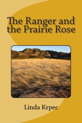 The Ranger and the Prairie Rose