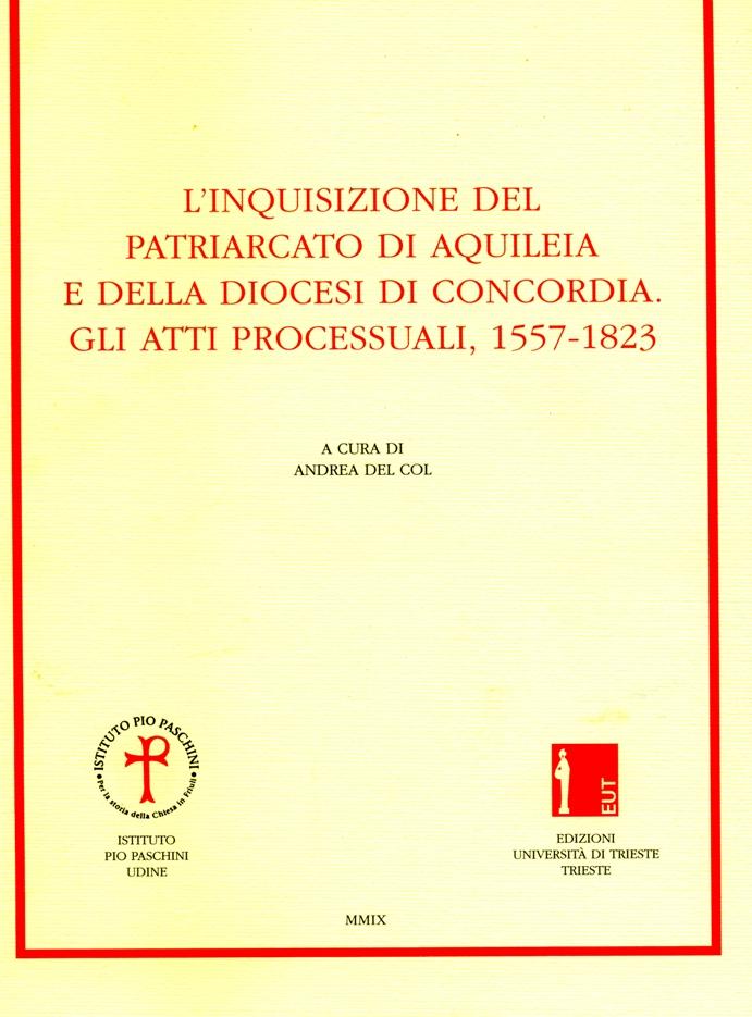 L'inquisizione del Patriarcato di Aquileia e della diocesi di Concordia