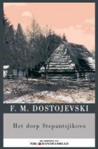 Het dorp Stepantsjokovo en zijn bewoners