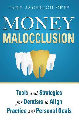 Money Malocclusion