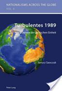 Turbulentes 1989