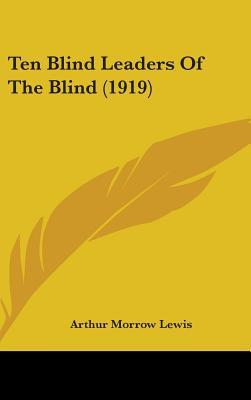 Ten Blind Leaders of the Blind (1919)