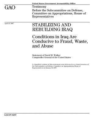 Stabilizing and Rebuilding Iraq