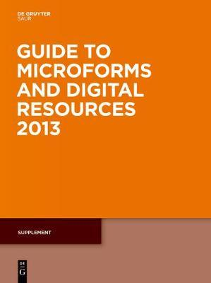 Guide to Microforms and Digital Resources 2013