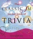 The Classic FM Pocket Book of Trivia