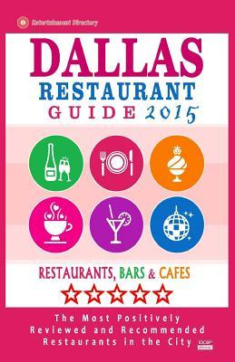 Dallas 2015 Restaurant Guide