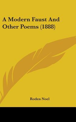 A Modern Faust and Other Poems (1888)