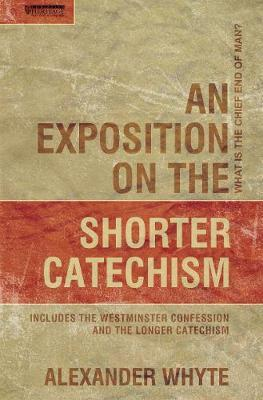 An Exposition on Shorter Catechism
