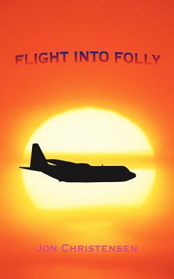 Flight into Folly