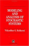 Modeling and Analysis of Stochastic Systems