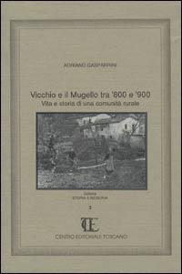 Vicchio e il Mugello tra '800 e '900