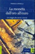 La moneta dall'oro all'euro