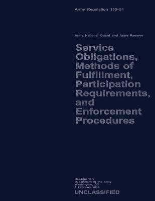 Service Obligations, Methods of Fulfillment, Participation Requirements, and Procedures