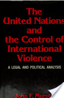 The United Nations and the Control of International Violence