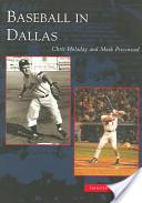 Baseball in Dallas