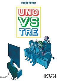 Uno vs Tre