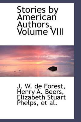 Stories by American Authors, Volume VIII