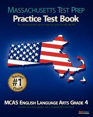 Massachusetts Test Prep Practice Test Book MCAS English Language Arts, Grade 4