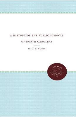 A History of the Public Schools of North Carolina