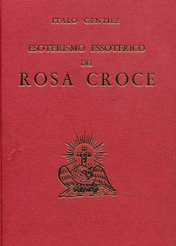 Esoterismo essoterico dei Rosa Croce