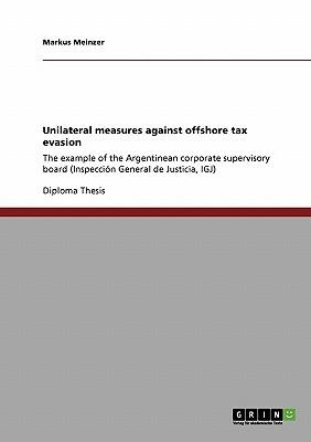 Unilateral measures against offshore tax evasion