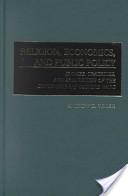Religion, Economics, and Public Policy