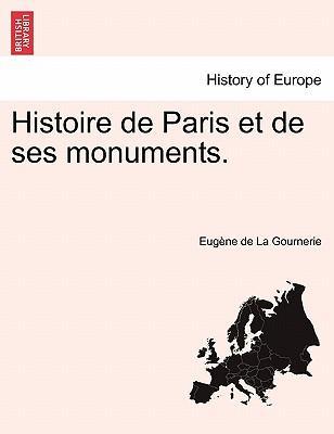 Histoire de Paris et de ses monuments
