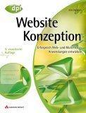 Website-Konzeption . Erfolgreiche Web- und Multimedia-Anwendungen entwickeln