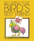Becoming Your Bird'S...