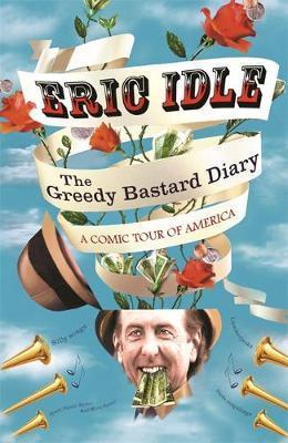 The Greedy Bastard Diary