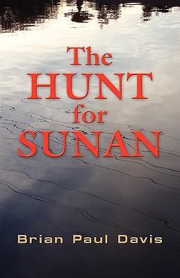The Hunt for Sunan