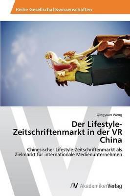 Der Lifestyle-Zeitschriftenmarkt in der VR China