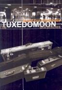 Music for Vagabonds - The Tuxedomoon Chronicles