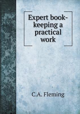 Expert Book-Keeping a Practical Work