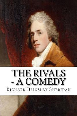 The Rivals - a Comedy