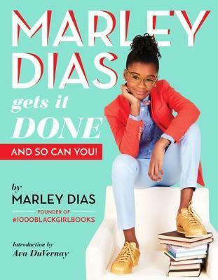 Marley Dias Gets It ...