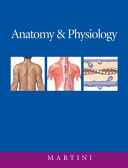 e-Study Guide for: Anatomy and Physiology by Frederic Martini, ISBN 9780805359473