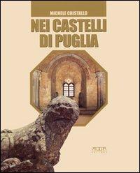 Nei castelli di Puglia
