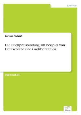 Die Buchpreisbindung am Beispiel von Deutschland und Großbritannien