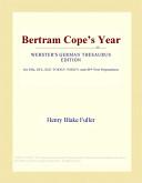 Bertram Cope's Year (Webster's German Thesaurus Edition)