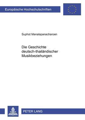 Die Geschichte deutsch-thailändischer Musikbeziehungen