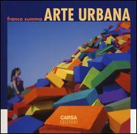Arte urbana. Ediz. a colori
