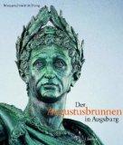 Der Augustusbrunnen in Augsburg