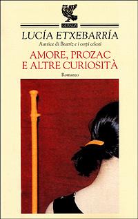Amore, Prozac e altr...