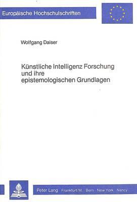 Künstliche Intelligenz Forschung und ihre epistemologischen Grundlagen