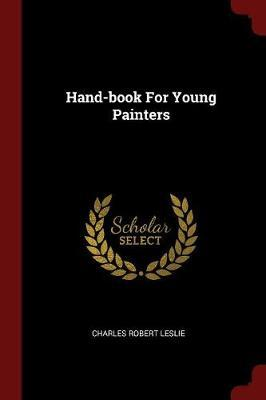 Hand-Book for Young Painters
